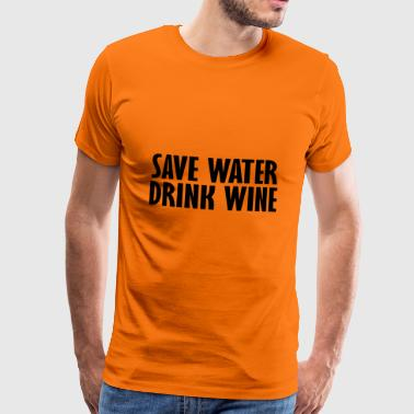 save water drink wine - Men's Premium T-Shirt