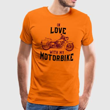 IN LOVE WITH MY MOTORBIKES! - Men's Premium T-Shirt