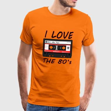 I Love The 80's 80s, 80s, 80s, jazz, music - Men's Premium T-Shirt