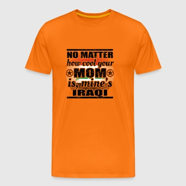 no matter cool mom mother poison Iraq png - Men's Premium T-Shirt