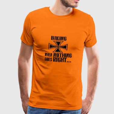 If everything goes wrong iron cross iron cross - Men's Premium T-Shirt