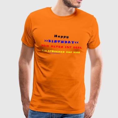 HAPPY BIRTHDAY - Mannen Premium T-shirt