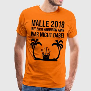 Who can remember Malle 2018 Mallorca drinking - Men's Premium T-Shirt