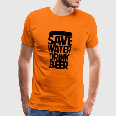 Save water drink bier - Männer Premium T-Shirt