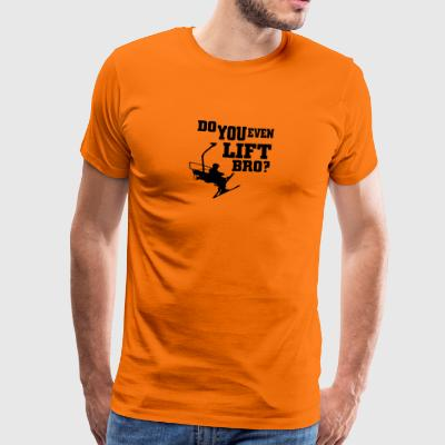 Ski - do you even lift bro - Männer Premium T-Shirt