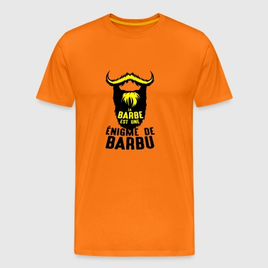 citation barbe enigme barbu expression h - T-shirt Premium Homme