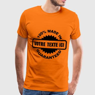 made in guaranteed - Men's Premium T-Shirt