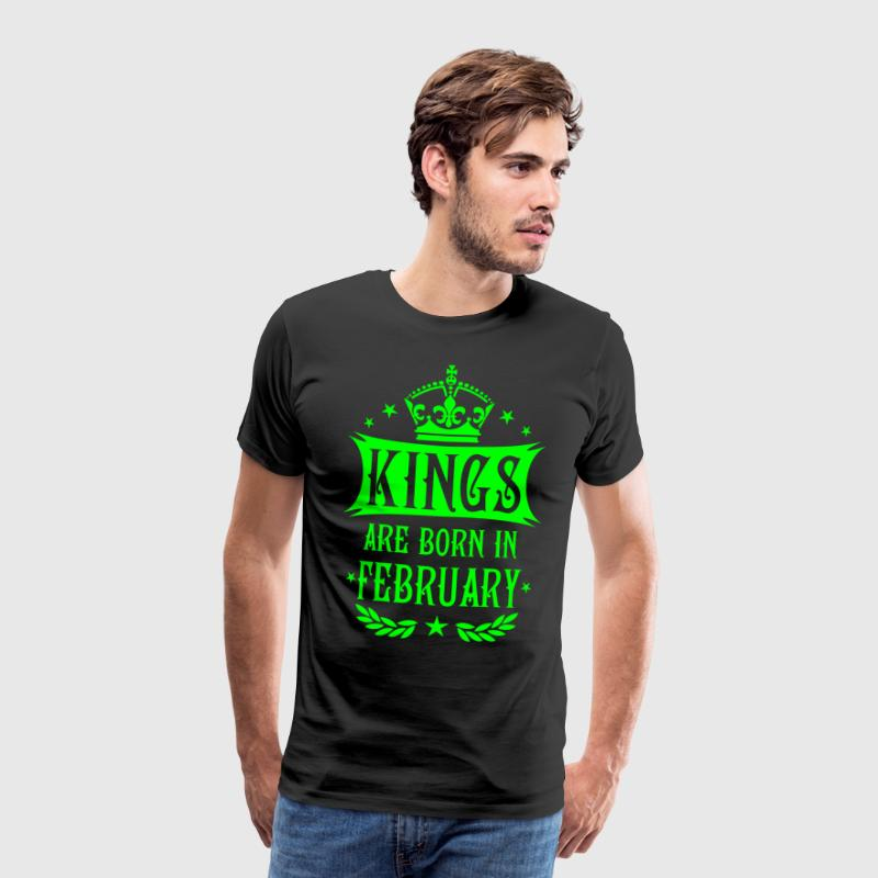 Kings are born in February King Crown Deluxe - Männer Premium T-Shirt