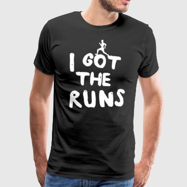 I Got the Runs - Men's Premium T-Shirt