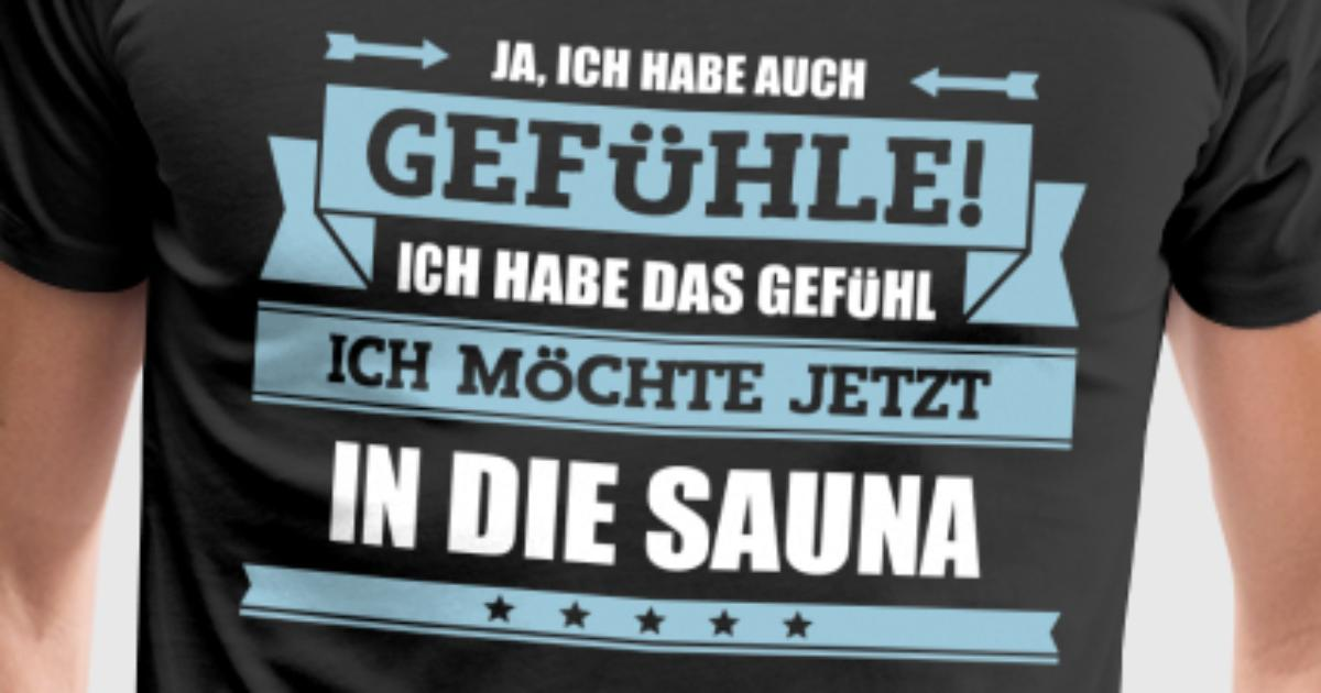 lustiger sauna spruch t shirt spreadshirt. Black Bedroom Furniture Sets. Home Design Ideas