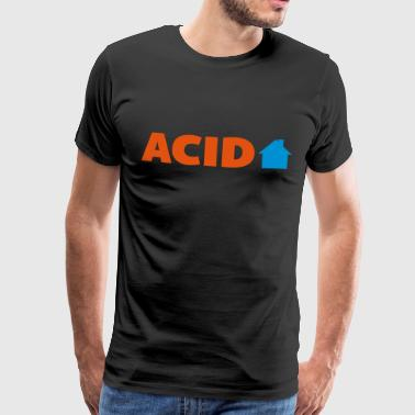 Acid House  - T-shirt Premium Homme