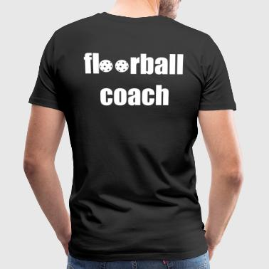 floorball coach - Männer Premium T-Shirt