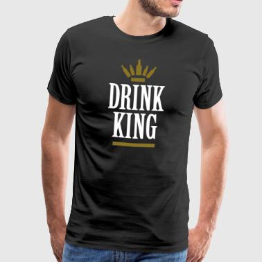 Drink King drinking dronken bar koning kroon - Mannen Premium T-shirt