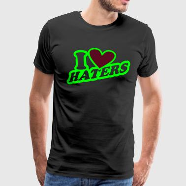 I Love Haters - Männer Premium T-Shirt