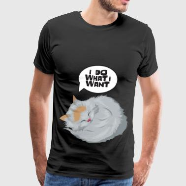 I do what I want cat / cat - Men's Premium T-Shirt