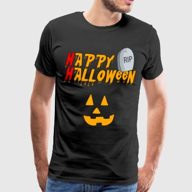 Happy Halloween pumpkin pumpkin RIP scary - Men's Premium T-Shirt