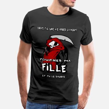 d1a3d9ba4ebe8 Fille Père touches pas à ma fille - T-shirt premium Homme
