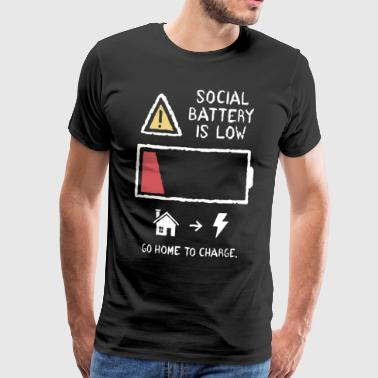 Low Battery Social battery is low to go home to charge - Men's Premium T-Shirt