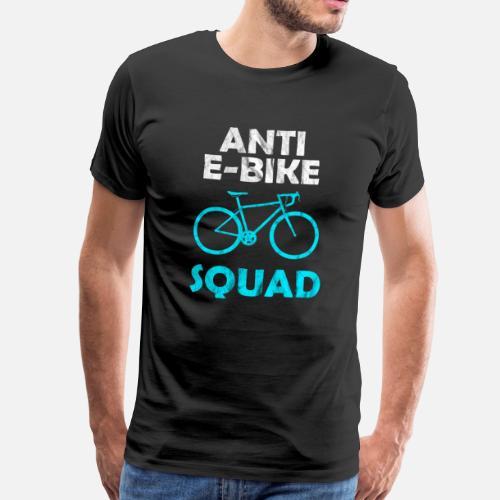 anti e bike fahrrad fahrer rennrad geschenkidee m nner. Black Bedroom Furniture Sets. Home Design Ideas