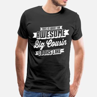 Awesome Cousin Awesome Big Cousin - Men's Premium T-Shirt