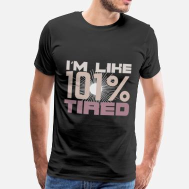 Recover 101% Tired - Men's Premium T-Shirt
