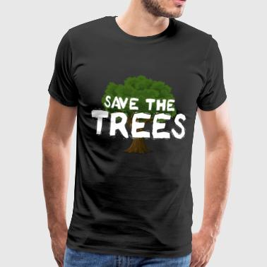 5 Vor 12 Save The Trees - Männer Premium T-Shirt