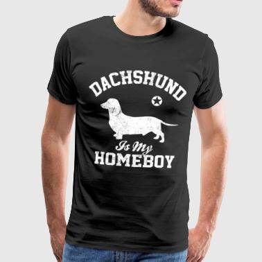 Dachshund is my homeboy - Männer Premium T-Shirt