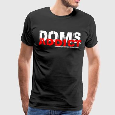 DOMS ADDICT - Men's Premium T-Shirt