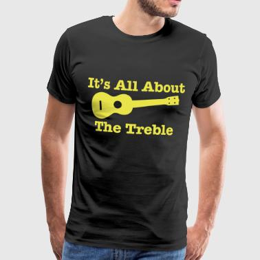 Ukulele Treble 2 - Men's Premium T-Shirt