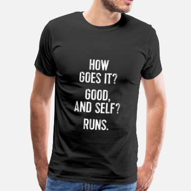 Übersetzung How goes it? - Männer Premium T-Shirt