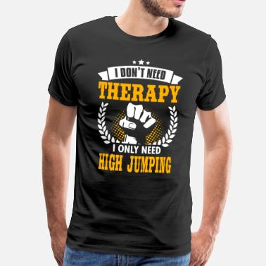 Dont Awesome High Jumping - Men's Premium T-Shirt
