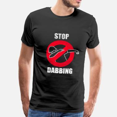 Stop dabben stoppe duppe for Dab Hater Dancing - Herre premium T-shirt