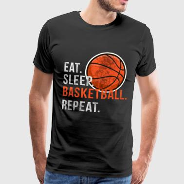 Eat Sleep Basketball Repeat - Scratch - Men's Premium T-Shirt