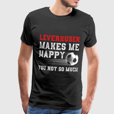 MAKES ME HAPPY Leverkusen - Männer Premium T-Shirt