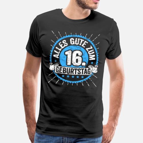 Alles Gute Zum 16 Geburtstag Top Geschenk Shirt Manner Premium T