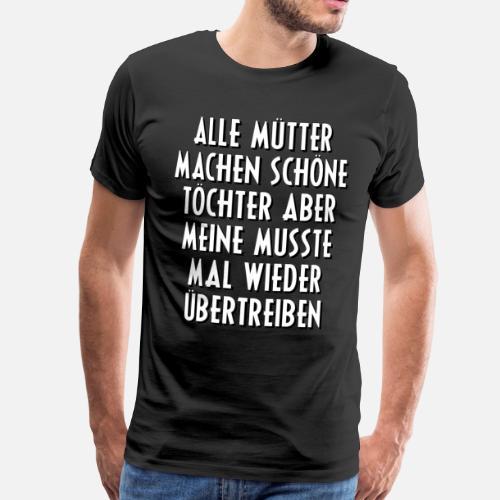 Schöne Tochter Mutter Sprüche Spruch Geschenk Von Brob Spreadshirt