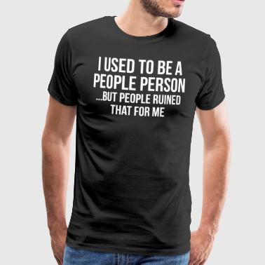 Ironic Quotes Funny Ironic Introvert Quote T-Shirt - Men's Premium T-Shirt