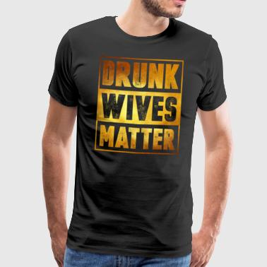 Party woman drunk funny gift - Men's Premium T-Shirt