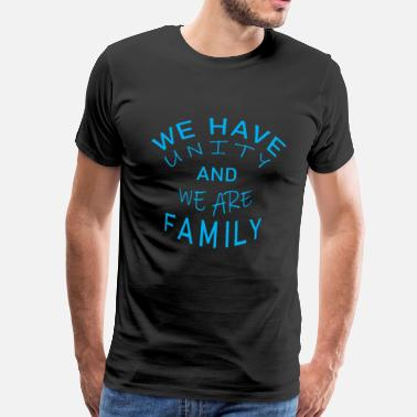 Desire Wear Cool & Awesome Unity Tshirt Design We are Family - Men's Premium T-Shirt
