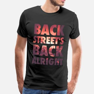 Boyband Backstreet's back alright! - Männer Premium T-Shirt