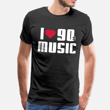 I Love 90s I Love 90s Music - Men's Premium T-Shirt
