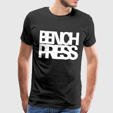 Bench Press - Herre premium T-shirt
