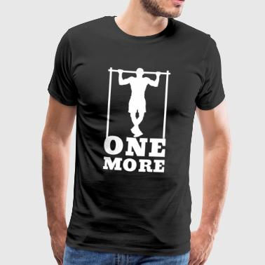 One more - Gym Fitness Workout Quote Saying - Men's Premium T-Shirt