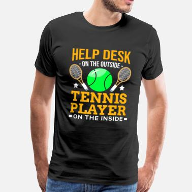 Informatica Grappig tennis speler Racket Ball Match Court Helpdesk - Mannen Premium T-shirt