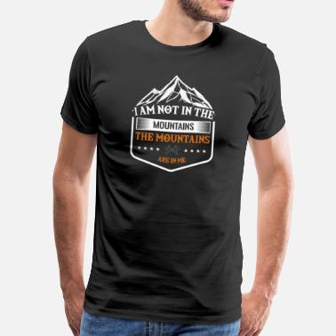Rocky Mountains Mountains in me Mountain hiking Mountain - Men's Premium T-Shirt