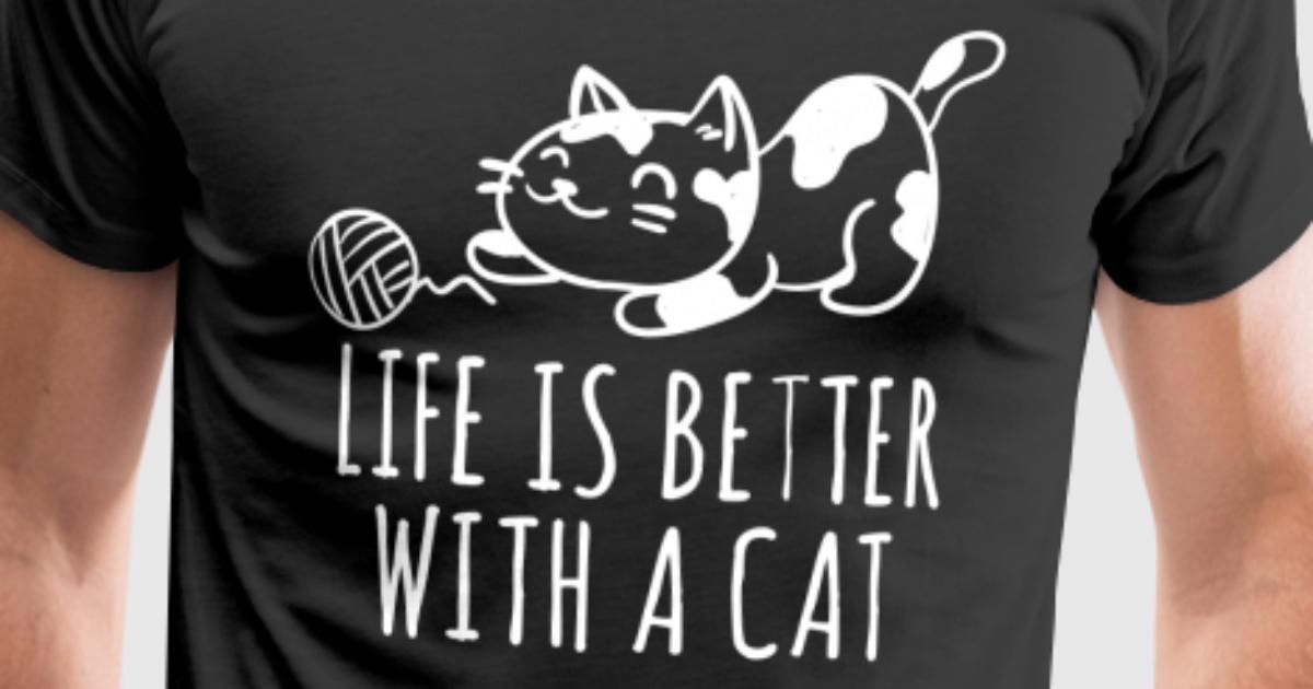 Das Leben ist besser mit einer Katze Geschenke für Tierliebhaber von ...