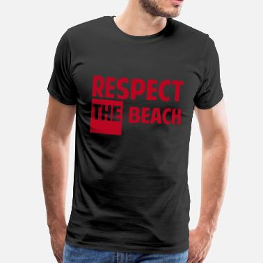 Océan Respect the beach - T-shirt Premium Homme