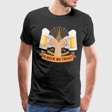 In Beer We Trust - Oktoberfest hops malt alcohol - Men's Premium T-Shirt