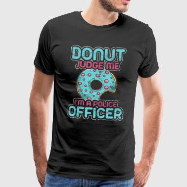 Police Donat Policeman Gift Policewoman Law - Men's Premium T-Shirt