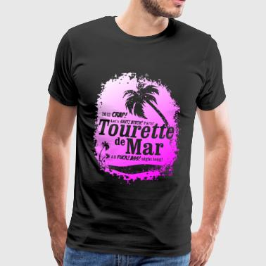 Tourette de Mar - party shirt - Lloret de mar - Men's Premium T-Shirt